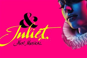 & Juliet Her Story - London matinee