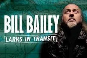 Bill Bailey Larks in Transit 2019 -  Birmingham