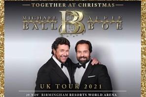 Michael Ball & Alfie Boe Birmingham 2021