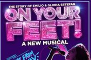 On your Feet - London Show