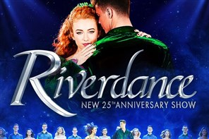 Riverdance - Bristol Hippodrome evening show
