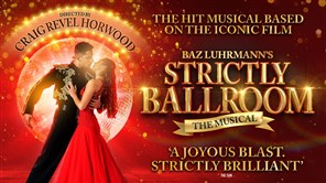 Strictly Ballroom - Bristol Matinee Show