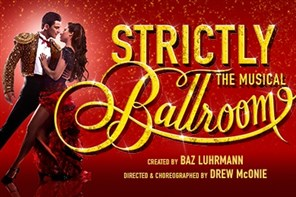 Strictly Ballroom The Musical - London matinee