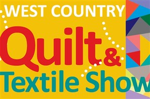 West Country Quilt & Textile Show